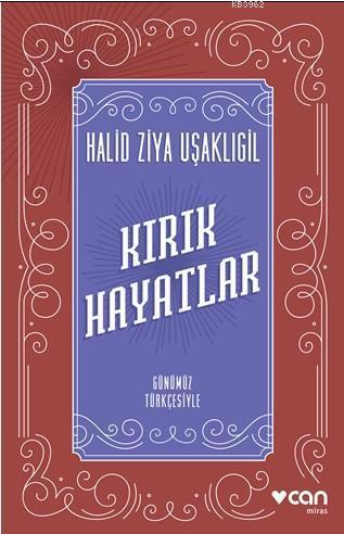 Kırık Hayatlar; Günümüz Türkçesiyle