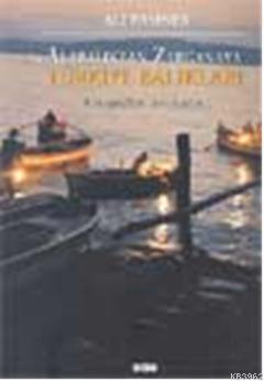Alabalıktan Zarganaya; Türkiye Balıkları