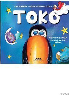 Toko; Küçük Bir Kuşun Büyük Gagasıyla Barışma Hikayesi