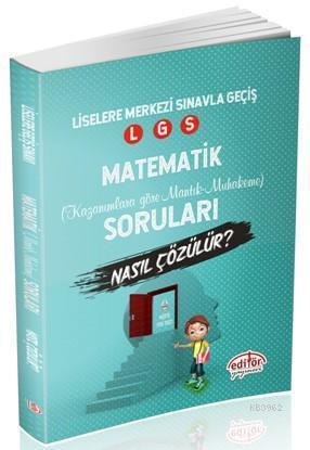 Liselere Geçiş Sınavı Matematik Mantık Ve Muhakeme Soruları Nasıl Çözülür