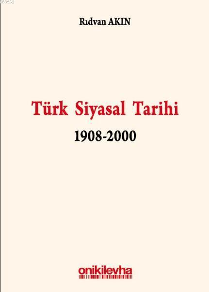 Türk Siyasal Tarihi 1908-2000