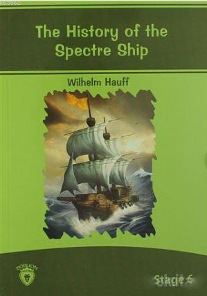 The History of The Spectre Ship; Stage 6