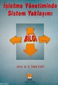 İşletme Yönetiminde Sistem Yaklaşımı