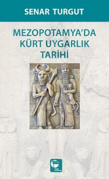 Mezopotamya'da Kürt Uygarlık Tarihi