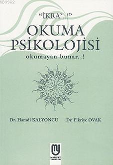Okuma Psikolojisi; Okumayan Bunar...!