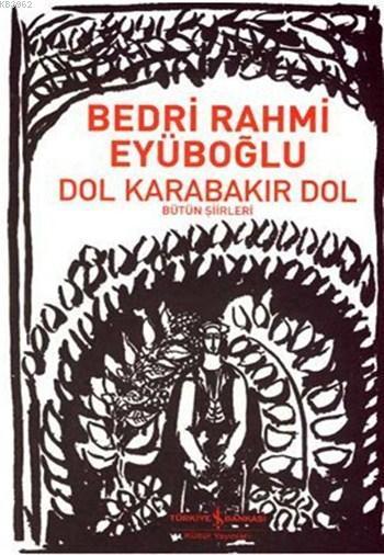 Dol Karabakır Dol; Bütün Şiirleri