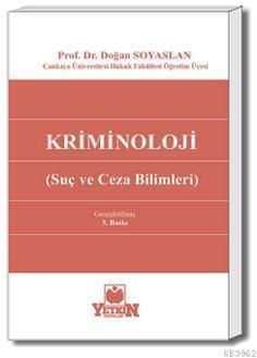 Kriminoloji; Suç ve Ceza Bilimleri