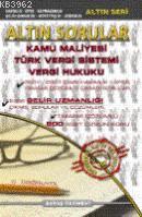 Altın Sorular Kamu Maliyesi Türk Vergi Sistemi Vergi Hukuku
