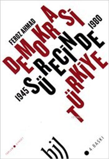 Demokrasi Sürecinde Türkiye 1945-1980