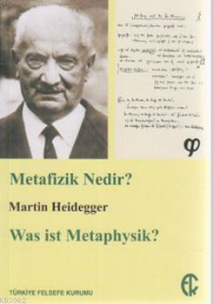 Metafizik Nedir?; Was ist Metaphysik?