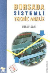 Borsada Sistemli Teknik Analiz