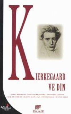 Kierkegaard ve Din