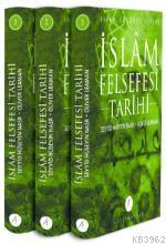 İslâm Felsefesi Tarihi (3 Cilt, Takım); İslam Düşünce Tarihi
