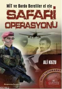 Safari Operasyonu; Mit Bordo Bereliler El Ele