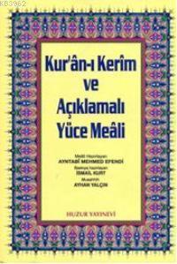 Kuran-ı Kerim ve Açıklmalı Yüce Meali - Rahle Boy; 3'lü Meal 2 Renk