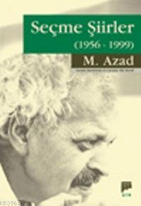 Seçme Şiirler (1956-1999)