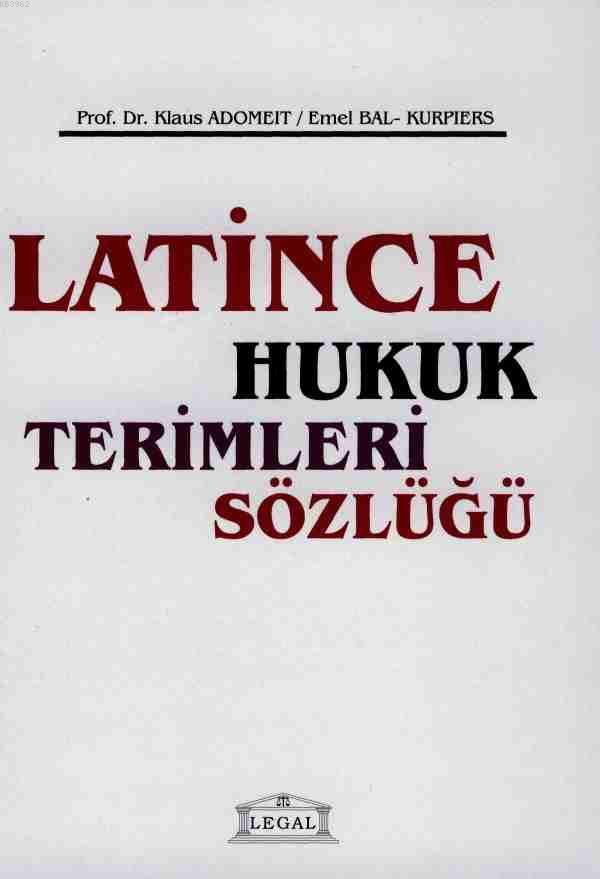 Latince Hukuk Terimleri Sözlüğü