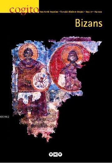 Cogito Sayı: 17 Bizans; Kış 1999