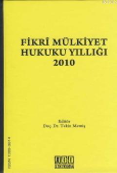 Fikri Mülkiyet Hukuku Yıllığı 2010