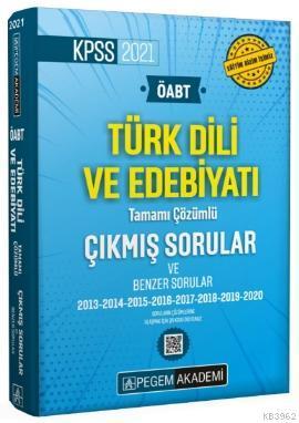 2021 ÖABT Türk Dili ve Edebiyatı Öğretmenliği Tamamı Çözümlü Çıkmış ve Benzer Sorular