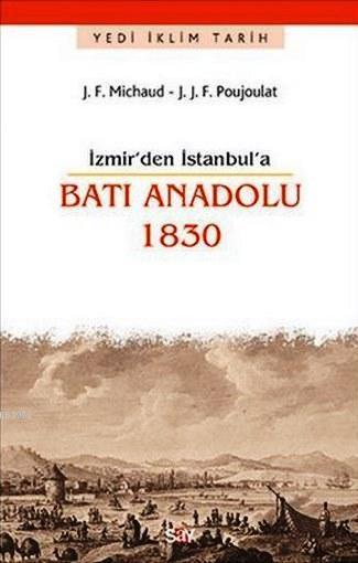 İzmir'den İstanbul'a Batı Anadolu 1830