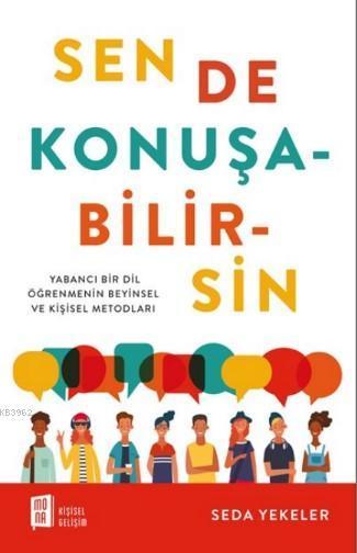 Sen De Konuşabilirsin; Yabancı Bir Öğretmenin  Beyinsel ve Kişisel Metodları