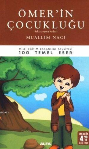 Ömer'in Çocukluğu (Cep - Özel Baskı); (Sekiz Yaşına Kadar)