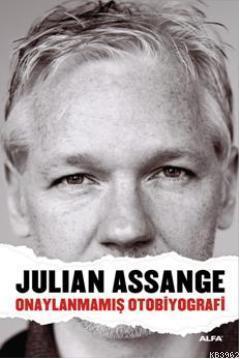 Julian Assange Onaylanmamış Otobiyografi