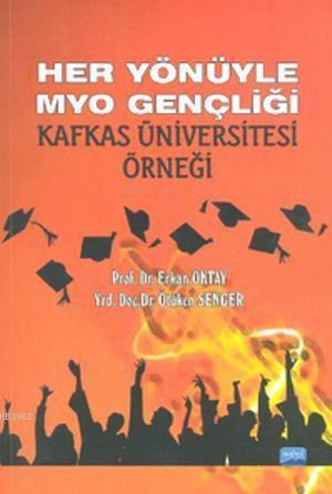 Her Yönüyle MYO Gençliği; Kafkas Üniversitesi Örneği