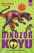 Dinozor Koyu 10; Vahşi Canavardan Kaçış