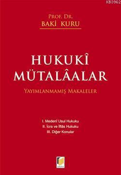 Hukuki Mütalaalar; Yayınlanmamış Makaleler