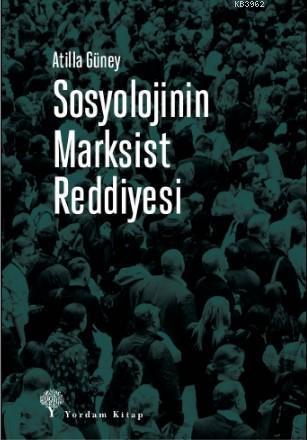 Sosyolojinin Marksist Reddiyesi; Halkların Üçüncü Dünya Tarihi