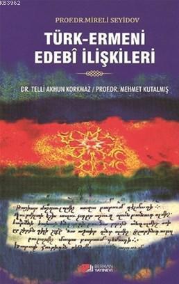 Türk Ermeni Edebi İlişkileri