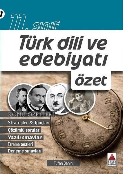 11. Sınıf Türk Dili ve Edebiyatı Özet
