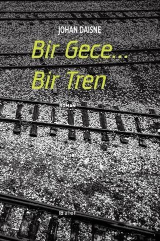 Bir Gece... Bir Tren
