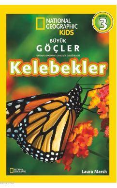 Büyük Göçler - Kelebekler; National Geographic Kids
