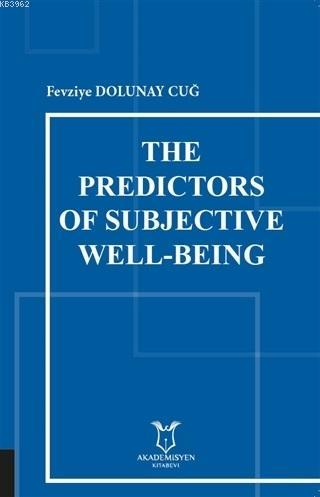 The Predictors of Subjective Well-Being
