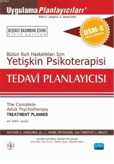 Yetişkin Psikoterapisi Tedavi Planlayıcısı; Bütün Ruh Hastalıkları İçin