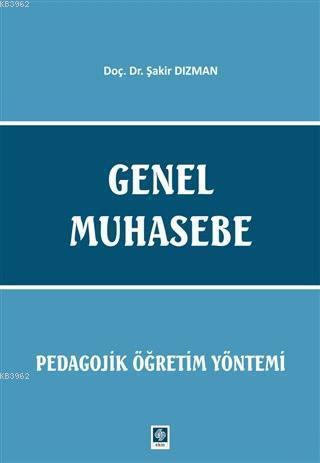 Genel Muhasebe - Pedagojik Öğretim Yöntemi