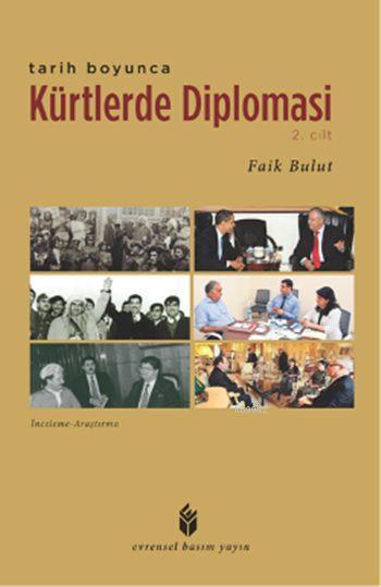 Tarih Boyunca Kürtlerde Diplomasi - 2. Cilt
