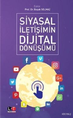 Siyasal İletişimin Dijital Dönüşümü