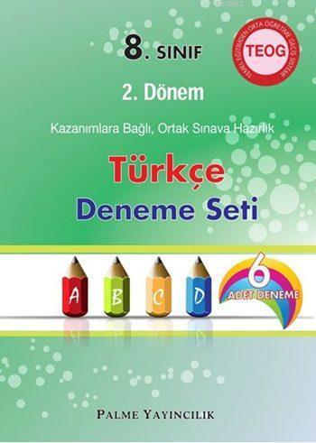 8. Sınıf TEOG 2. Dönem Türkçe Deneme Seti