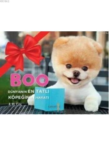 Boo; Dünyanın En Tatlı Köpeğinin Hayatı