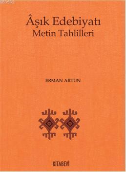 Aşık Edebiyatı; Metin Tahlilleri
