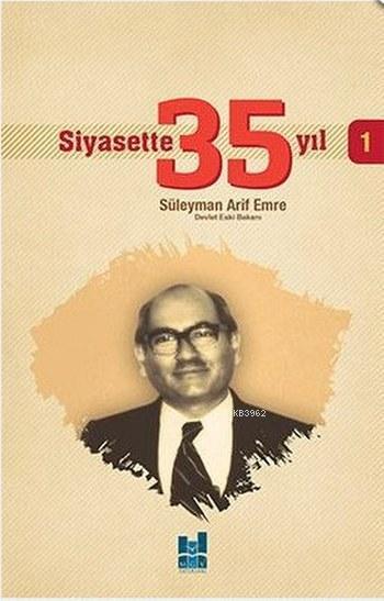 Siyasette 35 Yıl - 1