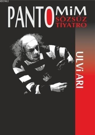 Pantomim Sözsüz Tiyatro