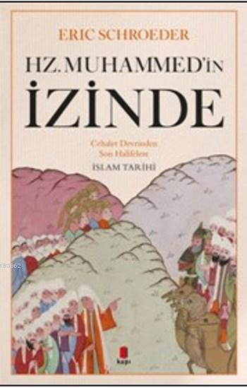 Hz.Muhammed'in İzinde