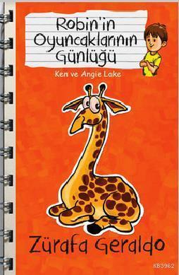 Zürafa Geraldo - Robin'in Oyuncaklarının Günlüğü
