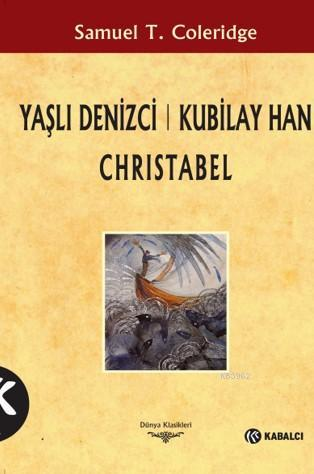 Yaşlı Denizci Kubilay Han Christabel