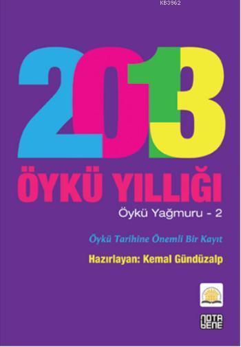 2013 Öykü Yıllığı; Öykü Yağmuru - 2